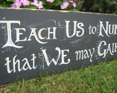 Teach us to number our days ...Bold Scripture Sign