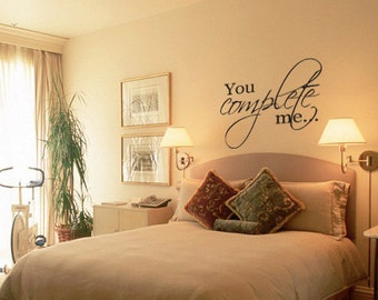 You Complete Me  vinyl  wall  decal