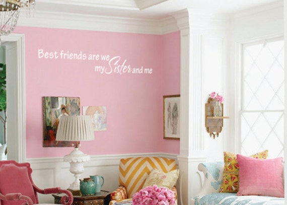 Best friends are we my Sister and me wall  decal