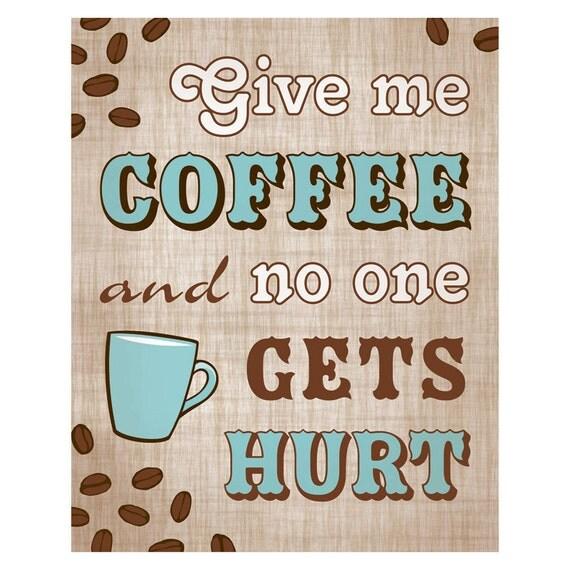 Coffee Art Print Coffee Lovers, 8x10
