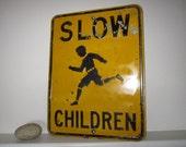 Vintage School Metal Sign Slow Children ON HOLD