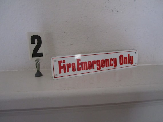 Sign Fire Emergency Only Vintage