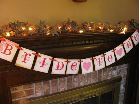 Wedding Bridal Shower Bride to Be Banner Garland, Sign, Great Photo Prop, You Pick Colors (W35)
