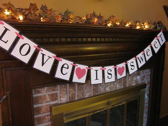 Wedding Banner Love is Sweet Dessert Table Sign Black and Pink Colors Can be Custom Great Photo Prop (W61)