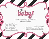 Hot pink and black Baby Shower Invitation- Black and White stripe, Oh Baby, Hot pink Black, custom colors