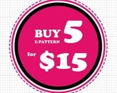 Free Shipping : GET 5 E-Patterns for 15 Dollars