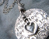 LOVE LOVE LOVE. Rustic Sterling Silver Hand Stamped Necklace.