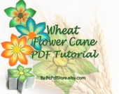 Polymer Clay tutorial Vol No.30 - The Wheat Flower Cane -  27 pages step by step instructions E book Guide New Technique By Pc.Pdf.Store