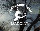 Vinyl Car Window Decal 6h x 6w - Dance 2 Personalized Dance Decal with Team Name and Student'sName
