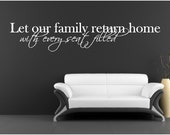 Vinyl Wall Art - Let our family return home with every seat filled -