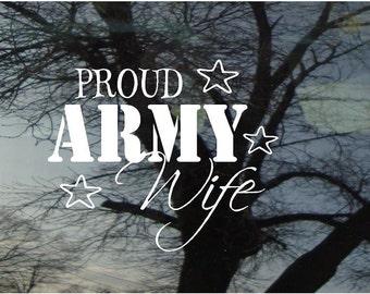Vinyl Car Window Decal 5h x 6w - Proud ARMY Wife
