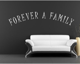 Vinyl Wall Decal - FOREVER A FAMILY - 5 x 22.5
