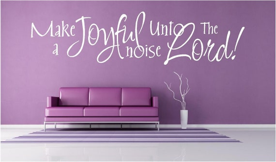 Make A Joyful Noise To The Lord