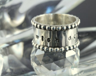 Artisan sterling silver ring personalised as you wish......Wish, Dream, Believe in Love....Valentine Gift