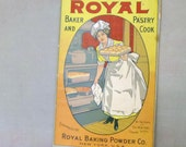Antique Cookbook Royal Baker and Pastry Cook - Royal Baking Powder Co. - New York - 1902