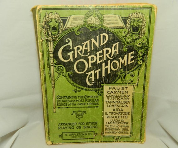 Antique Book of Grand Opera At Home 1915