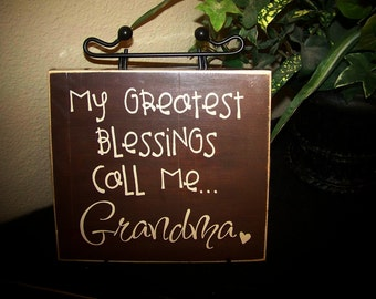 My greatest blessings call me Grandma- Vinyl Lettering , Nana, Grandpa, Papa , GG  - board - personalize for free, Mother's Day gift
