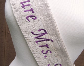 The Vintage Custom embroidered Sash for bachelorette, Future Mrs, baby shower, anniversary, birthday, special occasion