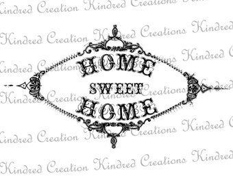 Home Sweet Home Vintage Label Flourish 300 dpi Digital Image Download Transfer For T Shirts Totes Napkins 040 Personal and Commercial Use