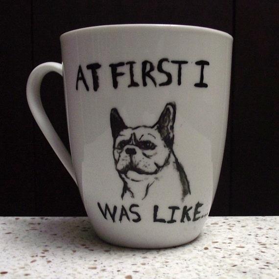French Bulldog LOL ceramic hand painted mug