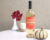 Thanksgiving wine bottle labels - set of 2