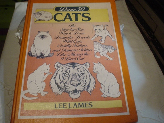 Vintage Book  Draw 50 Cats    Lee J Ames  1986 SALE Was 4.75  Now 3.00