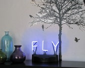 Neon Sign Phrase - Fly Blue or Light Purple