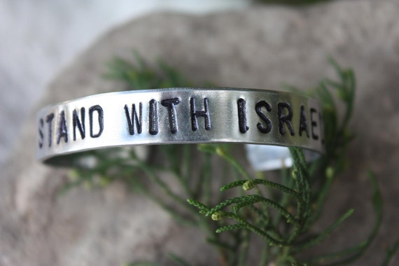 I STAND WITH ISRAEL - Hand Stamped Cuff Bracelet - Message Bracelet - Non Tarnish Cuff - Gift For Her - Gift For Him - cufi - Support Israel
