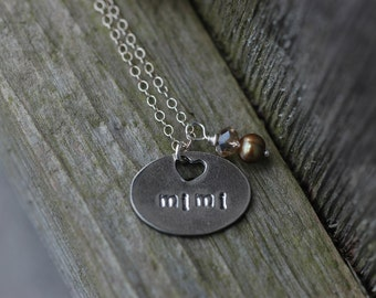 "Custom fine silver ""Mimi"" necklace - grandmother, Nana, Nannie, Mom, Mother charm with pearl accent"