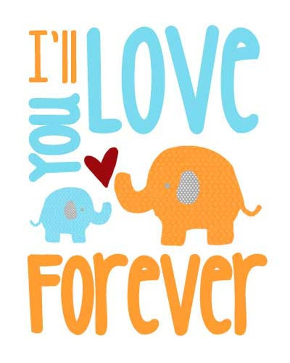 SALE* I'll Love You Forever Subway Art Nursery Wall Art Decor 8x10 Print Choose Your Color