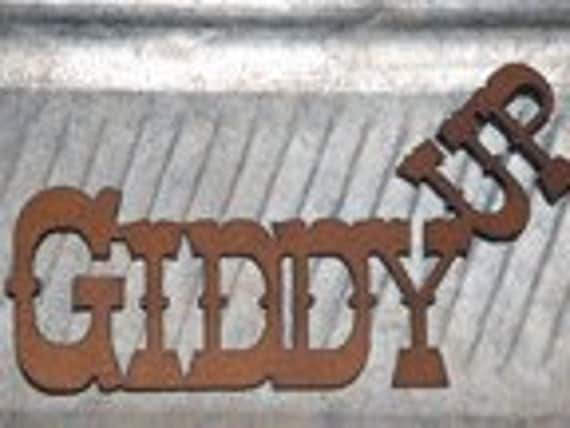 Giddy Up Rustic Metal Sign