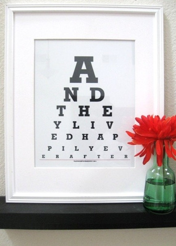 And they Lived Happily Ever After (TM) Eye chart prints