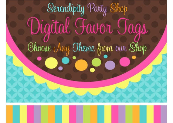 DIY Printable  Favor tags -Choose Any Theme