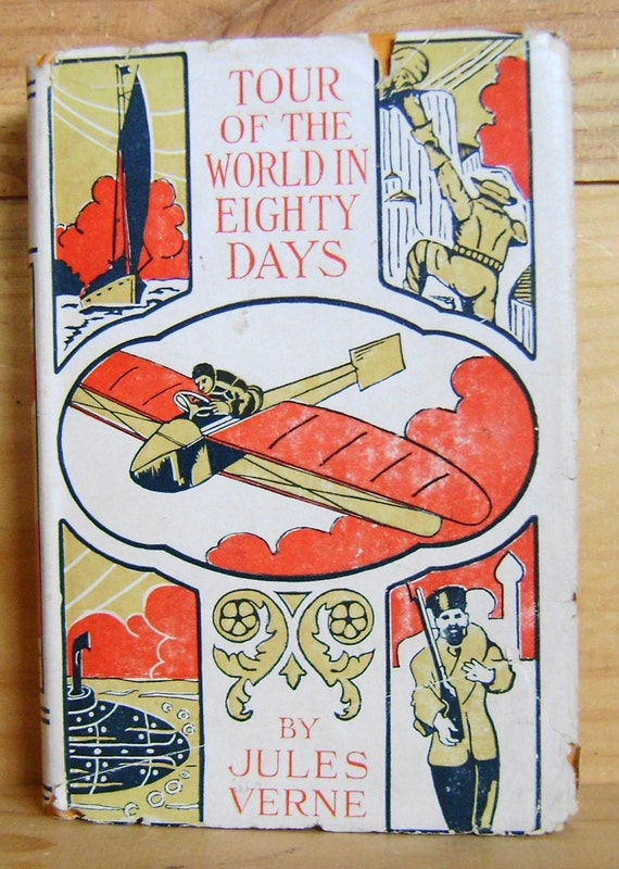 RESERVED For Russ Robbins 1920s Antique Book - Tour of the World in Eighty Days - Jules Verne