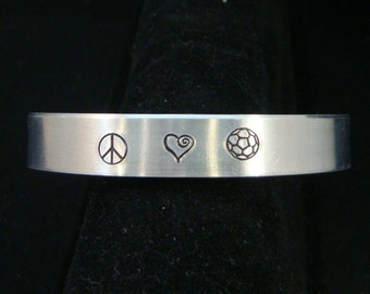 Peace Love Soccer - Pick Your Sport - Hand Stamped Cuff in Pure Aluminum
