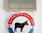 Welcome to the Donkey Show - 2012 Democratic National Convention Magnet