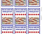 Give me Candy and Nobody Gets Hurt Great for Invitations, Cards Download No Ship Charge