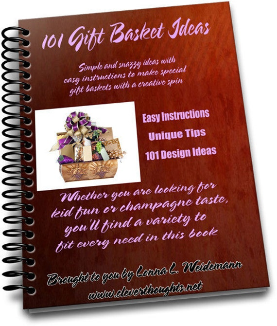 101 Gift Basket e-book Download Tons of Ideas and Instantly Downloadable