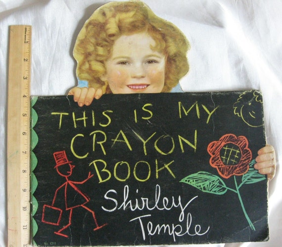 1935 Shirley Temple Collectible Colour Book              This Is My Crayon Book - Shirley Temple