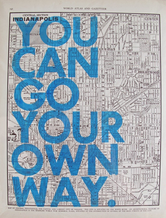 You Can Go Your Own Way / Indianapolis