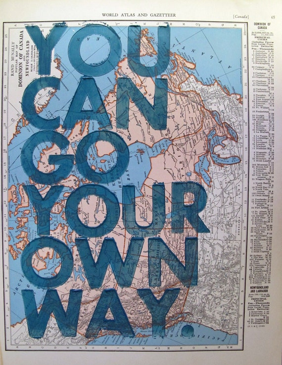 Canada / You Can Go Your Own Way