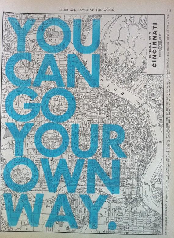 You Can Go Your Own Way / Cincinnati
