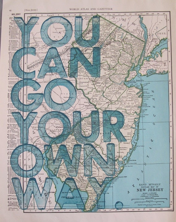 New Jersey / You Can Go Your Own Way/ Letterpress Print on Antique Atlas Page