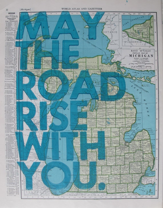 Michigan / May The Road Rise With You/ Letterpress on Antique Atlas Page
