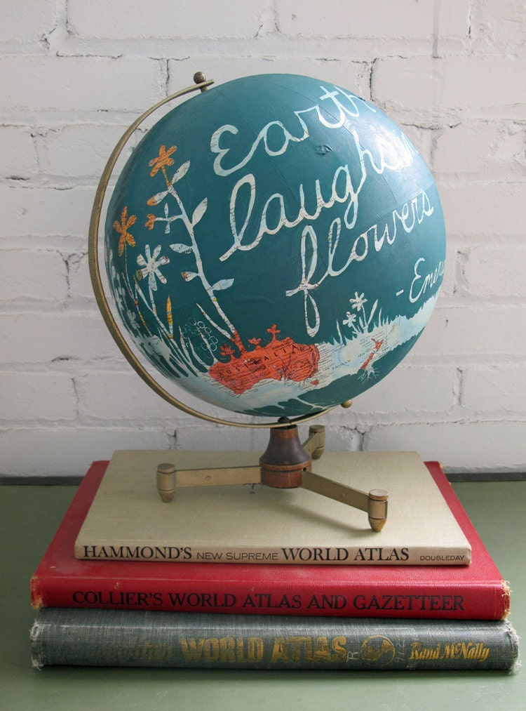 Earth Laughs In Flowers Hand Painted Vintage Globe