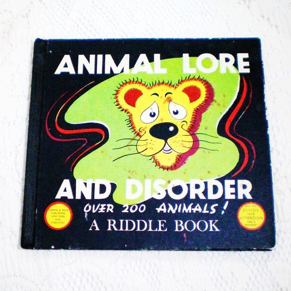 Animal Lore and Disorder - A Riddle Book - Vintage - 1948
