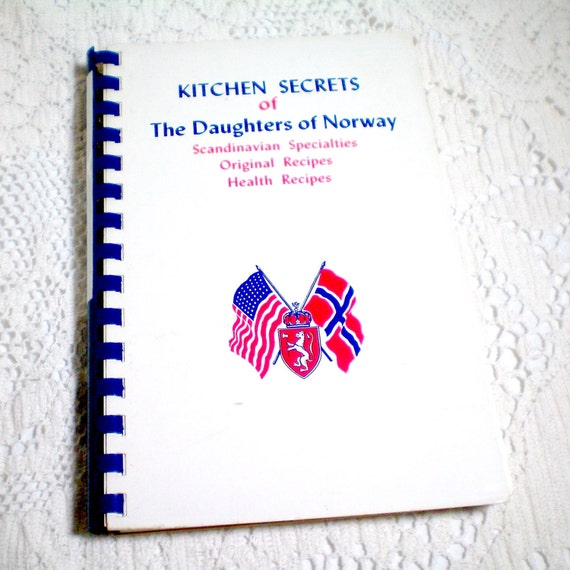 Kitchen Secrets of The Daughters of Norway Vintage Cookbook