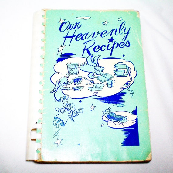 Our Heavenly Recipes - Vintage Cookbook - 1953