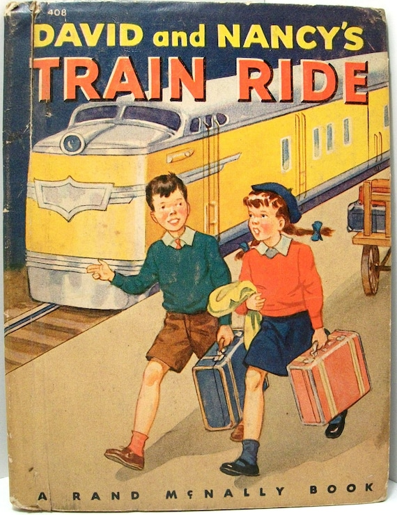 "Children's Book Vintage ""David and Nancy's Train Ride"" Rand McNally 1945"