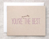 Thank You Card, Birthday Card - You're Seriously the Best - Post Consumer Recycled, Happy Birthday Day Card, Purple, Brown